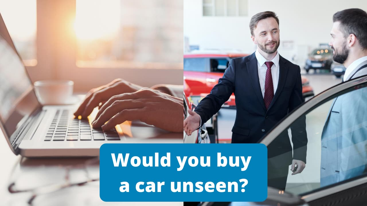 Would you buy a car unseen?